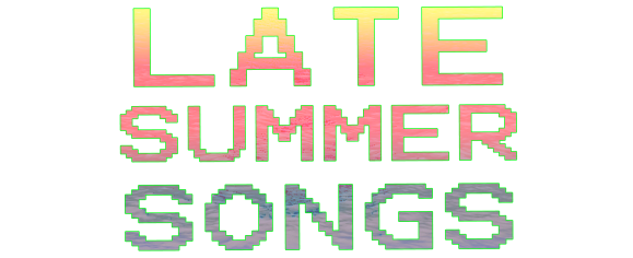 latesummersongs2